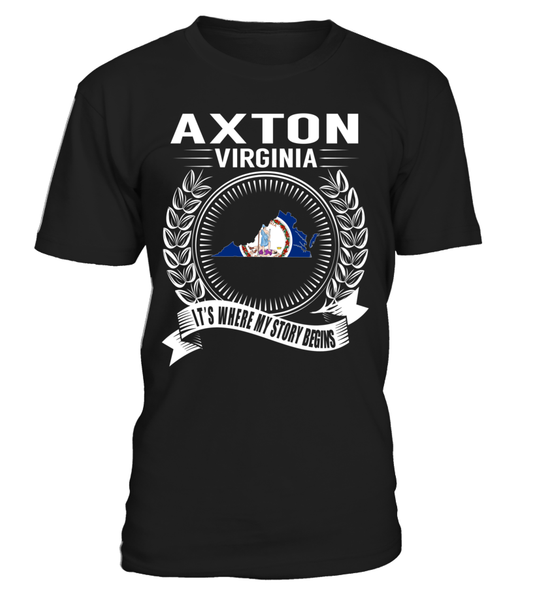 Axton, Virginia Its Where My Story Begins T-Shirt