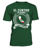 El Centro, California Its Where My Story Begins T-Shirt