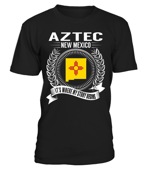 Aztec, New Mexico Its Where My Story Begins T-Shirt