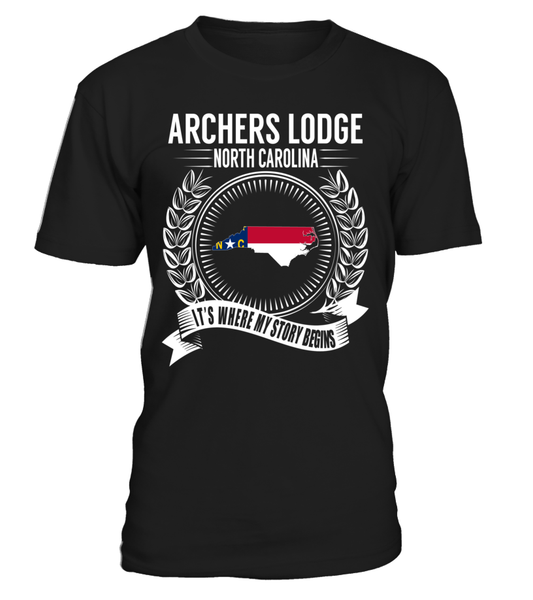 Archers Lodge, North Carolina Its Where My Story Begins T-Shirt