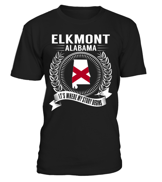 Elkmont, Alabama Its Where My Story Begins T-Shirt