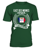 East Des Moines, Iowa Its Where My Story Begins T-Shirt