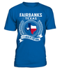 Fairbanks, Texas Its Where My Story Begins T-Shirt
