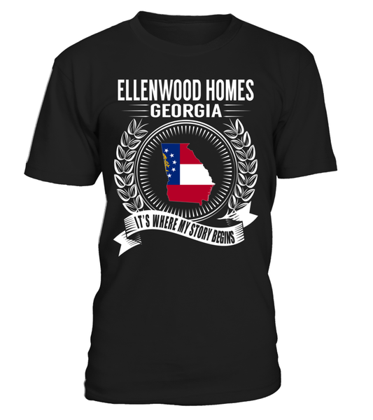 Ellenwood Homes, Georgia Its Where My Story Begins T-Shirt
