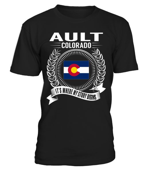 Ault, Colorado Its Where My Story Begins T-Shirt