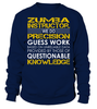 Zumba Instructor. We Do Precision Guess Work Job Title T-Shirt