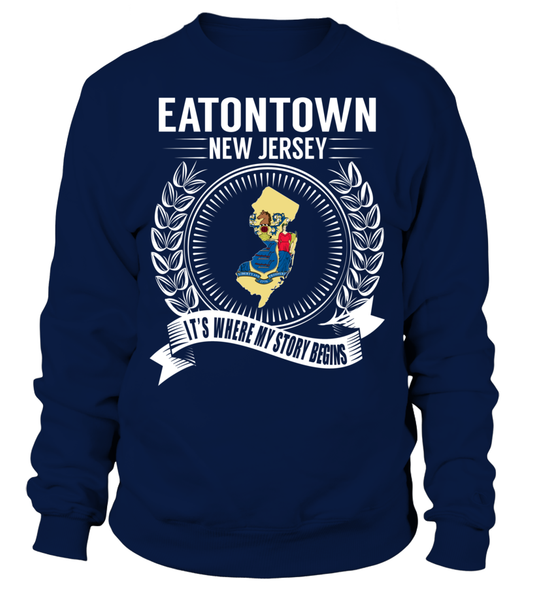 Eatontown, New Jersey Its Where My Story Begins T-Shirt