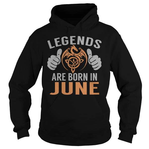 Legends Are Born in June TShirts