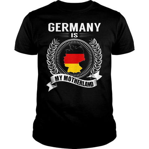 Germany is My Motherland T-Shirt