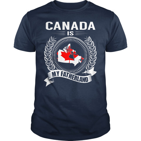 Canada is My Fatherland T-Shirt