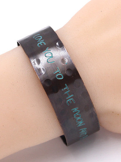 "9"" bangle cuff bracelet I LOVE YOU TO THE MOON AND BACK 1"" wide"