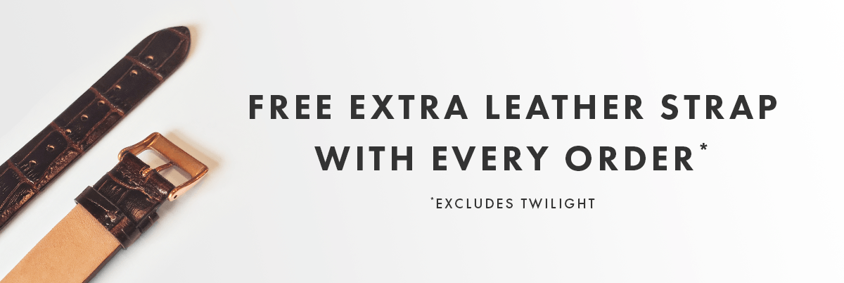 FREE EXTRA STRAP WITH EVERY WATCH
