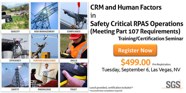 Part 107, CRM and Human Factors in Safety Critical RPAS Operations