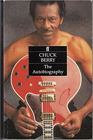 Chuck Berry. The Autobiography - Chuck Berry