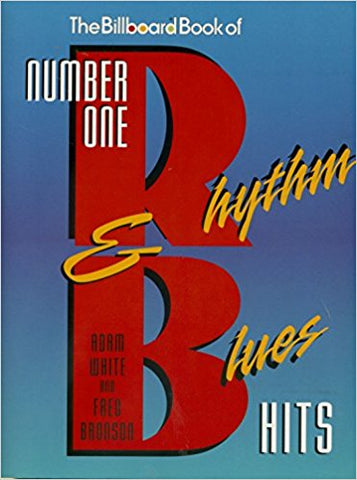Billboard Book of Number One R&B Hits - Adam White and Fred Bronson