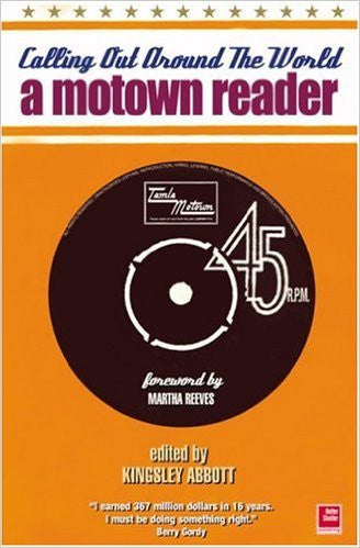 Calling Out Around the World. A Motown Reader - Ed. Kingsley Abbott