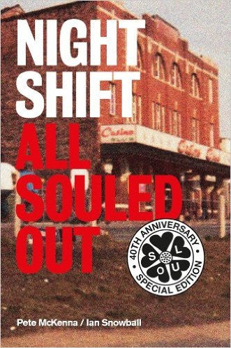 Night Shift. All Souled Out - Pete McKenna and Ian Snowball