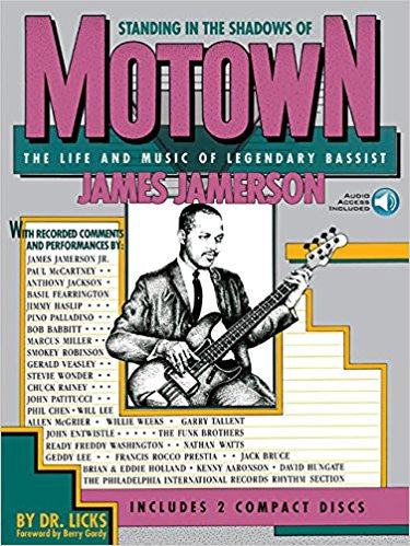 Standing in the Shadows of Motown. The Life and Music of Legendary Bassist James Jamerson - Dr. Licks (foreward by Berry Gordy).