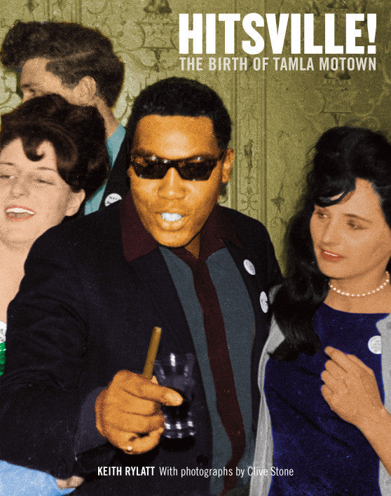 Hitsville! The Birth of Tamla Motown - Keith Rylatt