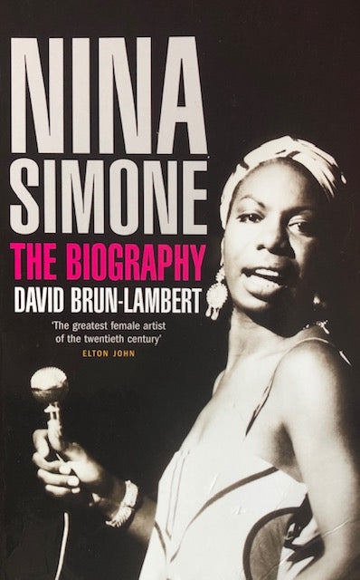 Nina Simone. The Biography - David Brun-Lambert.