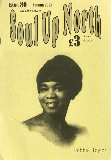 Soul Up North - Issue 80, Autumn 2013.