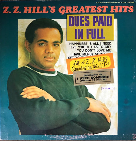 Z.Z. Hill - Greatest Hits - (US) Kent.