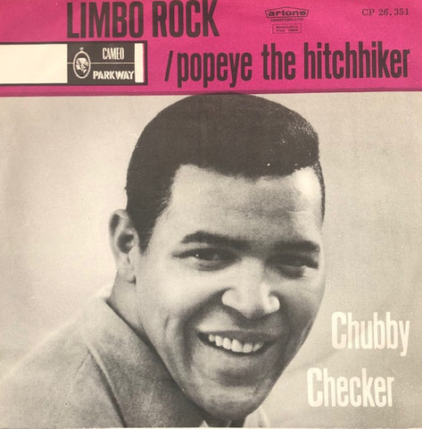 Chubby Checker - Limbo rock / Popeye the hitchiker - (Dutch) Cameo Parkway.