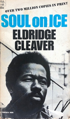 Soul On Ice - Eldridge Cleaver (1970 Canada 1st Edition).