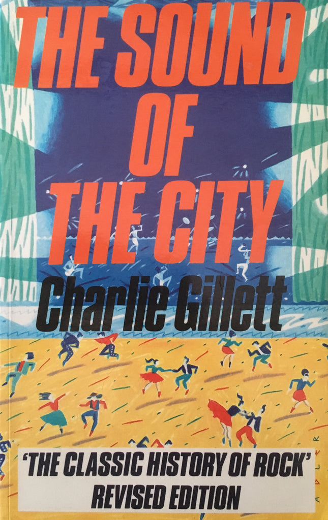 The Sound of the City - Charlie Gillett