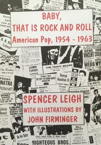 Baby! That is Rock And Roll. American Pop, 1954-1963 - Spencer Leigh