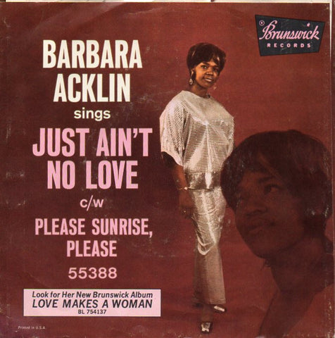 Barbara Acklin - Just ain't no love - Brunswick