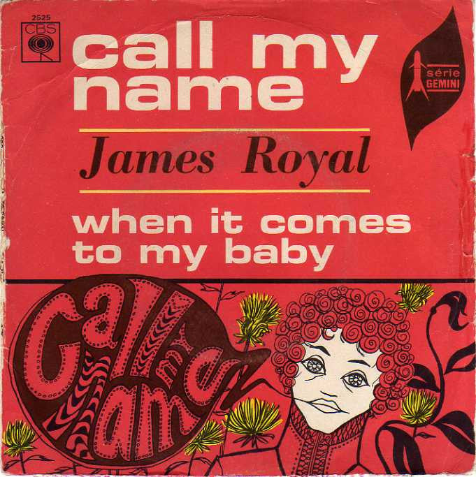 James Royal - Call my name - CBS (France)