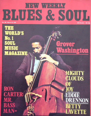 Blues & Soul. Issue 184, March 1976