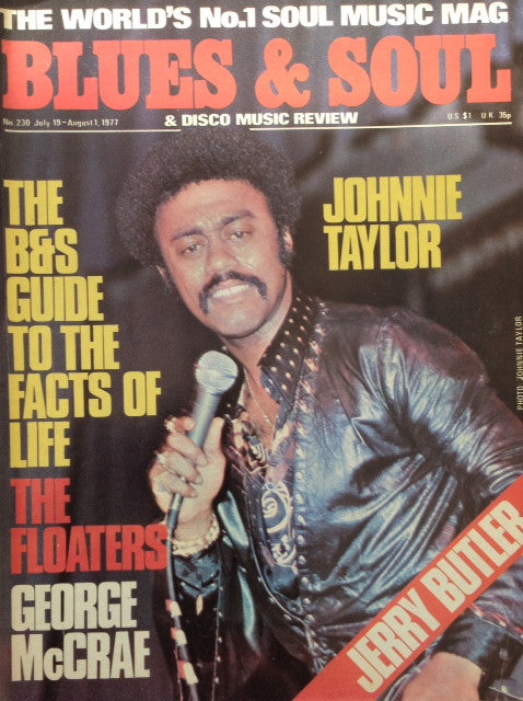 Blues & Soul. Issue 230, July / August 1977