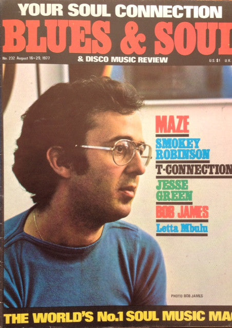 Blues & Soul. Issue 232, August 1977