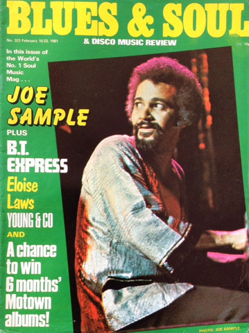 Blues & Soul. Issue 323, February 1981