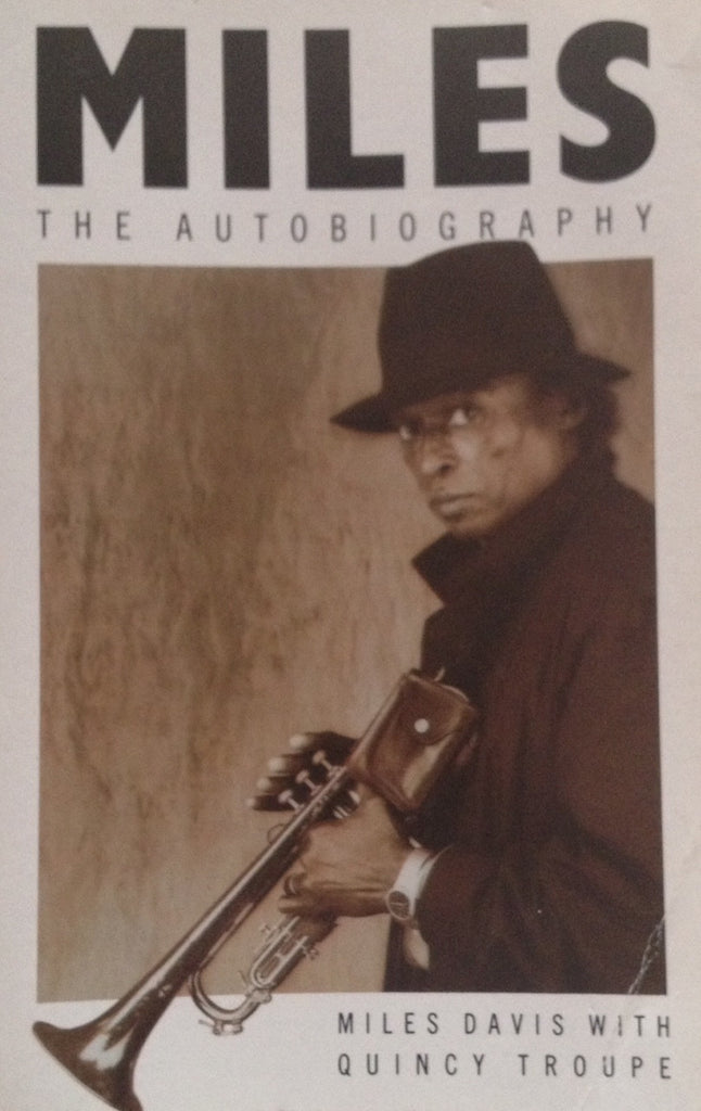 Miles. The Autobiography - Miles Davis with Quincy Troupe