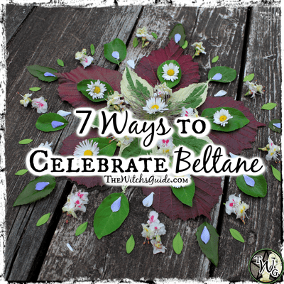 7 Ways to Celebrate Beltane, May Day