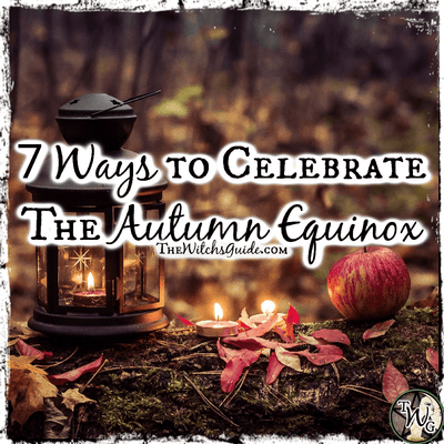 7 Ways to Celebrate the Autumn Equinox