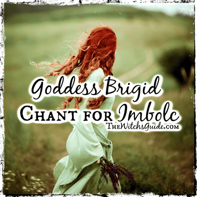 Goddess Brigid Chant for the Imbolc Sabbat