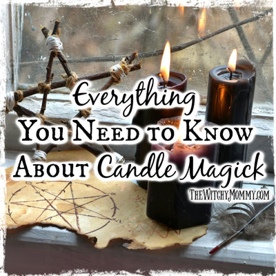 Candle Spells: Everything You Need to Know About Candle Magick
