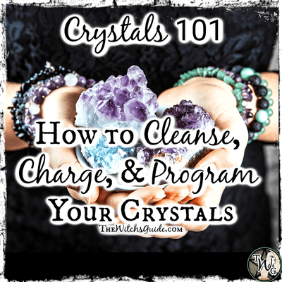 Crystals 101: How to Cleanse, Charge, and Program Your Crystals