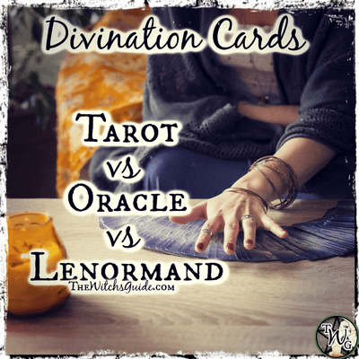 Divination Cards: Tarot vs Oracle vs Lenormand