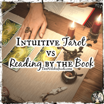 Intuitive Tarot vs Reading by the Book