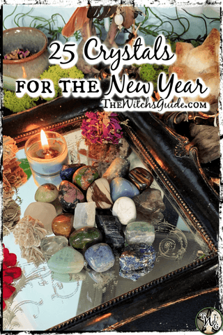 25 Crystals for the New Year, The Witch's Guide