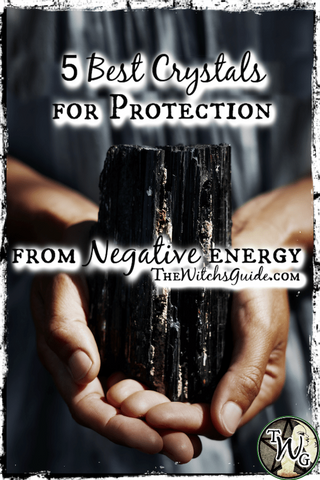 5 Best Crystals for Protection from Negative Energy, The Witch's Guide