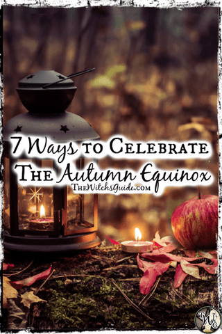 7 Ways to Celebrate the Autumn Equinox, Mabon Sabbat, The Witch's Guide