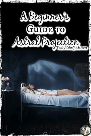 A Beginner's Guide to Astral Projection