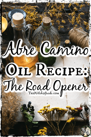 Abre Camino Oil Recipe: The Road Opener   The Witch's Guide