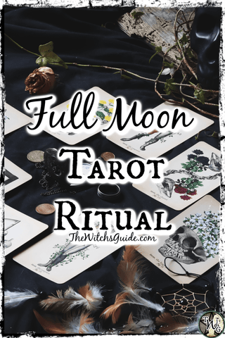 Full Moon Tarot Ritual   The Witch's Guide